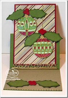 Season's Greetings created by Frances Byrne using Ornaments Set 3 (927); Holly Leaves  Berries (926) and the Season's Greetings Stand Up Helper (940); Balloons (726) – Elizabeth Craft Designs