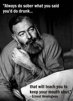 Excellent advice from Hemingway