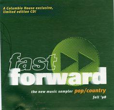 Fast Forward Pop/Country Fall '98: The New Music Sampler Columbia House http://www.amazon.com/dp/B000A8BM40/ref=cm_sw_r_pi_dp_VEXDwb1CF7AC2