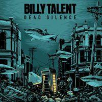 Billy Talent on 'Dead Silence,' Aaron's Heart Surgery