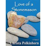 Love of a Stonemason (Family Portrait, Book Two) (Kindle Edition)By Christa Polkinhorn