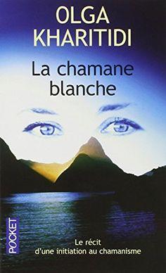 La chamane blanche de Olga KHARITIDI http://www.amazon.fr/dp/2266077694/ref=cm_sw_r_pi_dp_wtgWwb1BDCRK4