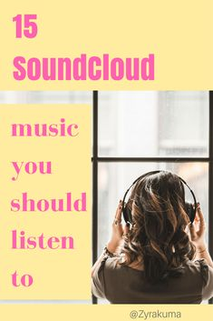 15 SoundCloud music you should listen to