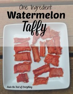 Watermelon taffy