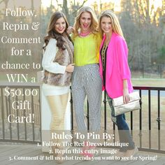 CONTEST TIME! Follow The Red Dress Boutique, Repin this entry image & Comment with what Spring trends you'd like to see! A WINNER will be picked Friday, January 30th! Good Luck!