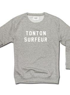 "Sweatshirt "" Le tonton surfeur "" via Goodmoods"
