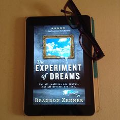 THe GaL iN THe BLue MaSK: REVIEW: The Experiment of Dreams by Brandon Zenner
