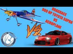 DRAGRACE - TOYOTA SUPRA 900 HP VS ACROPLANE - YouTube