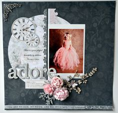 'Adore' layout by Collette Mitrega forKaisercraft using their 'PS I Love You' Collection. Learn more at kaisercraft,com,au/blog ~ Wendy Schultz ~ Inspirational Work of Others.