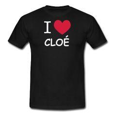 saint valentin, j'aime cloé, tee shirt i love cloé, tee shirt j'aime cloé, i love, i love cloé, tee shirt je t'aime cloé, je t'aime cloé, anniversaire cloé, amour cloé