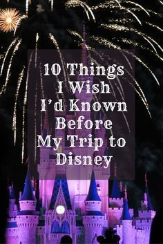 Here's what I wish someone had told me before I took my family to the Happiest Place on Earth.