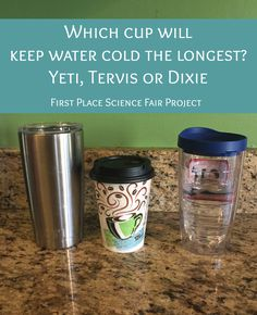Last week, our oldest daughter won first place for her grade for her science fair project: Which cup will keep water cold the longest? She tested a YETI tumbler, a Tervis tumbler and a Dixie disposable paper cup. Which cup will keep water cold the longest Winning Science Fair Projects, Stem Fair Projects, Kids Science Fair Projects, Science Fair Board, Science Fair Experiments, Science For Kids, Science Activities, School Projects, Science Boards