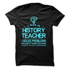 i am a HISTORY TEACHER - #wifey shirt #tshirt headband. FASTER => https://www.sunfrog.com/LifeStyle/i-am-a-HISTORY-TEACHER-28668509-Guys.html?68278