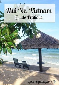Mui Ne, Vietnam : guide pratique