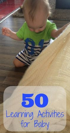 50 learning activities for baby! These are brilliantly simple ideas you can do right now with what you already have at home! Give baby the best start.