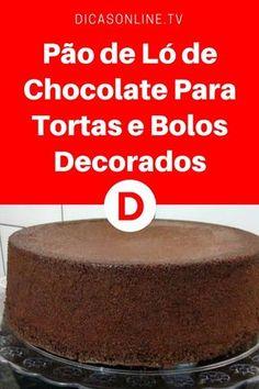 Pao de lo de chocolate | Pão de Ló de Chocolate Para Tortas e Bolos Decorados