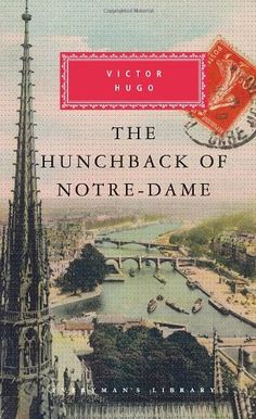 The Hunchback of Notre-Dame by Victor Hugo. Love this history of the Church and all its corruption. My Rating: 4/5