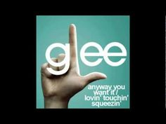 Glee: Anyway you want