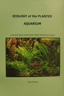 Title: Ecology of the Planted Aquarium ISBN10: 0967377366 ISBN13: 978-0967377360 Author: Diana Walstad