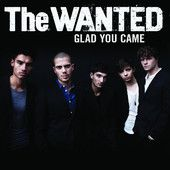 The Wanted - Glad You Came (Single)