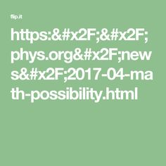 https://phys.org/news/2017-04-math-possibility.html