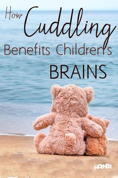 Did you know that cuddling, hugging, and showing signs of physical affection can actually benefit children's brains and their development. Here's how!