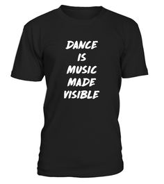 """# Dance is Music Made Visible .  Special Offer, not available in shops      Comes in a variety of styles and colours      Buy yours now before it is too late!      Secured payment via Visa / Mastercard / Amex / PayPal / iDeal      How to place an order            Choose the model from the drop-down menu      Click on """"Buy it now""""      Choose the size and the quantity      Add your delivery address and bank details      And that's it!"""