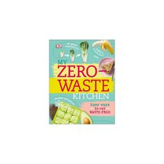 Booktopia has My Zero-Waste Kitchen, Easy Ways to Eat Waste Free by Kate Turner. Buy a discounted Hardcover of My Zero-Waste Kitchen online from Australia's leading online bookstore. Homemade Crisps, Freeze Avocado, Vegetable Cake, Waste Reduction, Thing 1, Be Natural, Natural Living, Living At Home, Kitchen Living