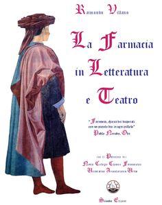 """41.R. Villano """"La farmacia in letteratura e teatro"""" - Chiron Hystart, ISBN 978-88-97303-13-8, CDD  615 VIL far 2012, LCC HN30-39, pagg. 176, settembre 2012; 1^ ristampa con Patrocinio Nobile Collegio Chimico Farmaceutico, pagg. II + 176, febbraio 2013; 2^ edizione ampliata e riveduta + app., ISBN 978-88-97303-15-2, pp. 190, Sorrento luglio 2013;"""