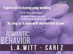 Romantic Behavior L.A. Witt & Cari Z Book Teaser — Bad Behavior #4