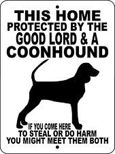 """COONHOUND SIGN,COON HUNTING,Coon Hunting Decal,Guard Dog, 9""""x12"""" Aluminum,GLCH"""