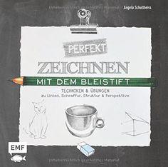 Perfekt zeichnen mit dem Bleistift: Techniken & Übungen zu Linien, Schraffur, Struktur & Perspektive von Angela Schultheiss http://www.amazon.de/dp/3863552520/ref=cm_sw_r_pi_dp_SX-Hwb1414Q4H
