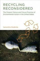 Recycling Reconsidered: The Present Failure and Future Promise Regular price$ 27.00 Add to Cart The Present Failure and Future Promise of Environmental Action in the United States (Urban and Industrial Environments)   No details available for this product.