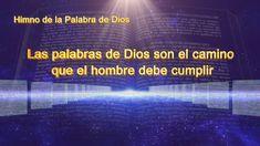 La mejor música cristiana   Las palabras de Dios son el camino que el ho... #DiosTodopoderoso #Dios #Biblia #Evangelio #Cristo