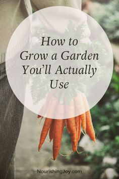 Why not grow a garden you'll actually use this year? Here are 8 very fun, practical garden ideas you can plant on your patio or on an acre.