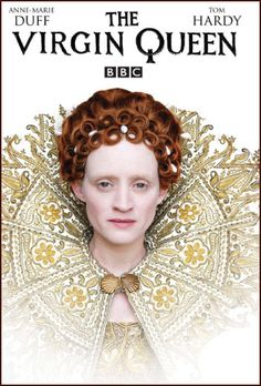 BBC The Virgin Queen (2005) - Anne Marie Duff is amazing!!