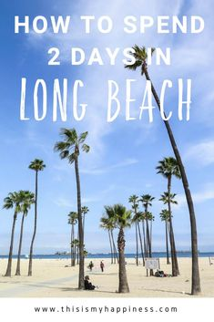 Two Days In Long Beach