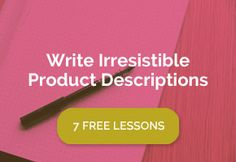 How to Write Irresistible Product Descriptions » On the Dot Creations