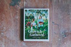 Grown & Gathered. by Matt & Lentil