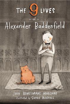 """Review: """"The 9 Lives Of Alexander Baddenfield,"""" written by John Bemelmans…"""