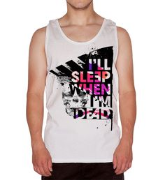Johnny Strada, I'll sleep when I'm dead tank top