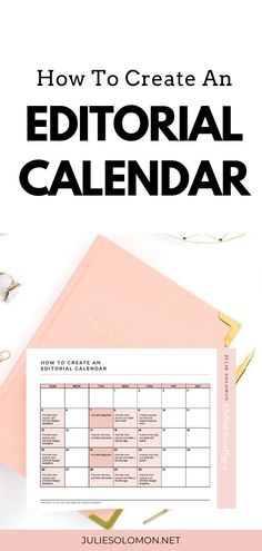 Get my tips on how to create an editorial Calendar, download the free template. Julie Solomon #JulieSolomon #blogging #calendar #socialmedia #editorialcalendar