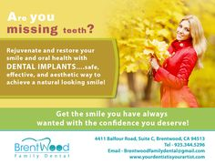 Achieve a natural looking smile with #DentalImplants from #BrentwoodFamilyDental
