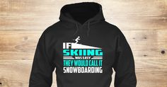 Love Skiing 77 Sweatshirt from Love The Mountains &lts  , a custom product made just for you by Teespring. With world-class production and customer support, your satisfaction is guaranteed. - IF SKIING WAS EASY THE WOULD CALL IT...