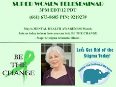 What do you ladies know about mental health? On today's Super Woman Connection, join Wisdom Keeper Andi Learner as she shares her experience with this often misunderstood issue! I am excited for the call! Stop The Stigma, Mental Health Awareness Month, Super Women, On Today, Mental Illness, Rid, Connection, Wisdom, Let It Be