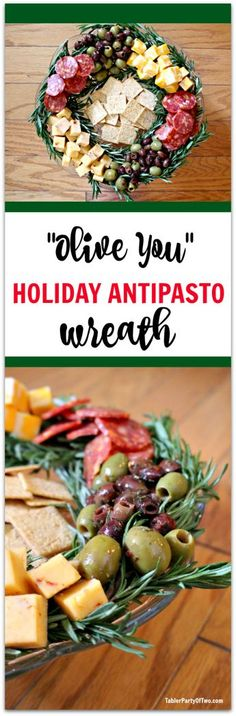 Olive You Holiday Antipasto Wreath... so pretty, festive and YUMMY!