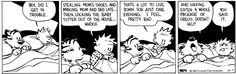 THE DAILY CALVIN: Calvin and Hobbes, October 7, 1989 - Boy, did I get in trouble.