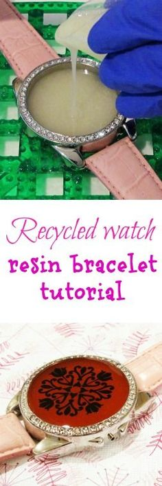 Resin Obsession blog:  recycle a broken watch into a resin bracelet -- made with Castin' Craft Easy Cast epoxy resin