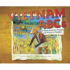 Vietnam Abcs: A Book About the People and Places of Vietnam (Country Abcs) $25.26