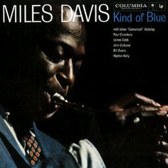 My personal favorite jazz record. Miles Davis was truly an incredible talent and an incredible trumpet player.